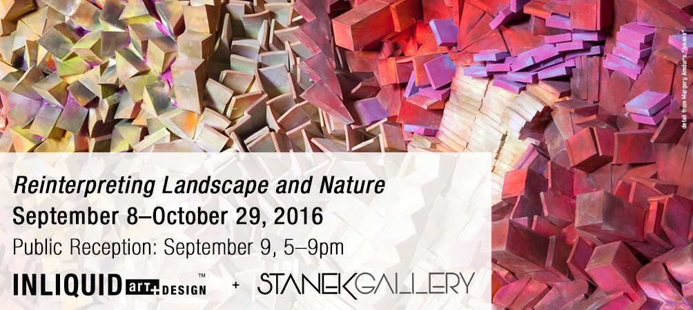 Reinterpreting Landscape and Nature @ Stanek Gallery
