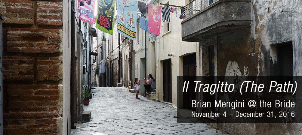 Il Tragitto (The Path), Brian Mengini @ the Bride